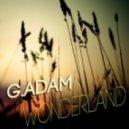 GAdam - Wonderland (Original Mix)