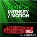 Skytech  - Skytech - Motion (Original Mix)