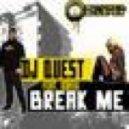 Quest - Break Me feat. Odessi -  vs Pyramid Remix