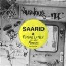 Saarid - Future Lately (Gion Remix)