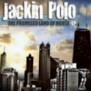 Jackin Polo - The Promised Land (Original Mix)