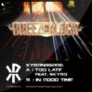 Breeze Block - Too Late