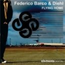 Federico Barco & Diehl  - Flying Home