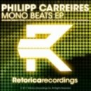 Philipp Carreires - Mono Beats (Costa Vlastara Remix)