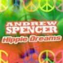 Andrew Spencer  - Hippie Dreams (Club Mix)