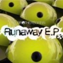 Brothers Grinn - Runaway (Dubstep Mix)