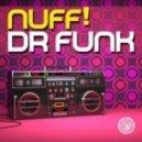 Nuff! - Doctor Funk (Bastian Van Shiel