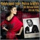 Polina Griffith, Ralph Good - Sos (Original Mix)