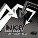 DJ Icey - Drop Drop It Feat Marlon Deja (Club Dub)