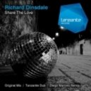 Richard Dinsdale - Share The Love (Diego Marcelo Remix)