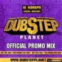 DUBSTEP PLANET - OFFICIAL PROMO MIX