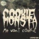 Cookie Monsta - Mosh Pit