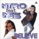 Nitro feat Ines - Believe (Extended Mix)