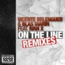Vicente Belenguer, Blas Marin - On The Line feat. Ivan X (T.Tommy Remix)