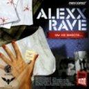 Alexx Rave & Masha D - Хочу