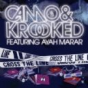 Camo & Krooked - Cross The Line (feat. Ayah Marar - Radio Edit)