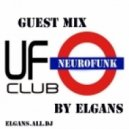 ELGans - Guest Mix In UFO Club Msk