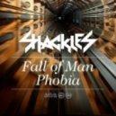 Shackles - Phobia