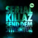 Serial Killaz - Authentic