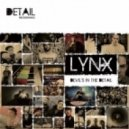 Lynx - Somethings Never Change (Feat. Hellrazor)