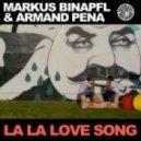 Markus Binapfl aka BIG WORLD & - La La Love Song (DJ Falk Remix)