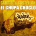 Gabriel & Castellon - El Chupa Choclo (Chazers Remix)