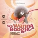 Barbara Tucker, Andrea Paci, The Winning Triplet - We Wanna Boogie (House Of Glass Remix)