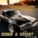 Rider & Knight - No Need To Run (The Radio Version)