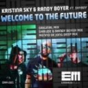 Kristina Sky & Randy Boyer feat Shyboy - Welcome To The Future (Darude & Randy Boyer Remix)
