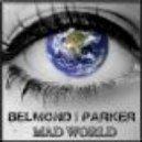 Belmond & Parker - Mad World (Club Mix)