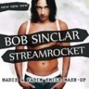 Bob Sinclar & Streamrocket - New New New (Vadim Smile & Madis Mash-Up)