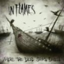 In Flames - Where the Dead Ships Dwell (The Qemists Remix)