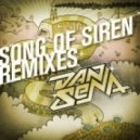 Dan Sena - Song Of Siren (LAZRtag Remix)