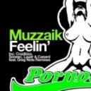 Muzzaik - Feelin (Crazibiza Remix)