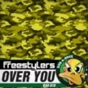 Freestylers - Over You (vocal club mix)