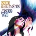 InGrid, Zoe - Avec Toi (Relight Orchestra Extended Mix)