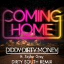 Diddy Dirty Money Feat. Skylar Grey - Coming Home (Dirty South Remix)