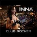 Inna - Club Rocker (Play & Win Extended Version)