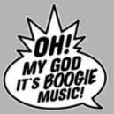 OHYEAH - Oh My God It\'s Boogie Music
