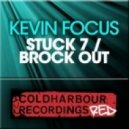 Kevin Focus - Stuck 7 (Original Mix)