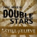 Double Stars Feat. Mike W -  Still Believe (Dj nErU Remix)