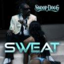 Snoop Dogg - Sweat (Hanter Rework Mix 2011)