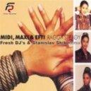 Midi Maxi & Efti - Ragga Steady (Fresh DJ\'s & Stanislav Shik Remix)