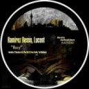 Ramirez Resso, Lucent  - Busy (Original Mix)