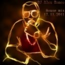 Dj Alex-Romeo - House mix 17.11.11