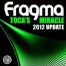 Fragma - Toca\'s Miracle (Plastik Funk Remix)