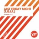 Kate Project - Last Friday Night (A.R. Remix)