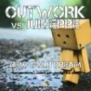 Outwork feat  Juice Peppe - New Gold Dream (Original Mix)