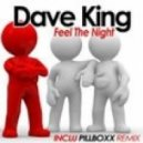 Dave King - Feel The Night (Marc Canova Remix)