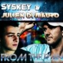 Syskey & Julien Di Mauro - From The Rain (Radio Edit)